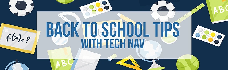 Back to School Tips with Tech Nav with school supplies